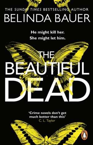 Beautiful Dead de Belinda Bauer