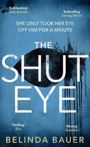 The Shut Eye de Belinda Bauer