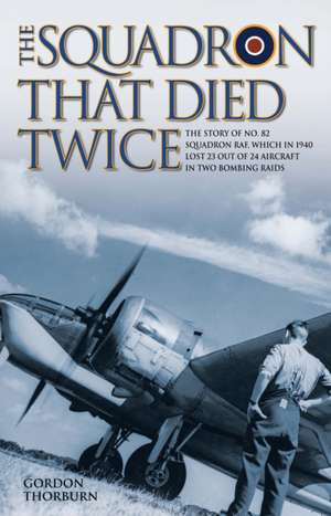 The Squadron That Died Twice