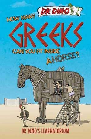 How Many Greeks Can You Fit Inside a Horse? de Chris Mitchell