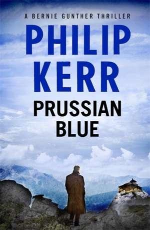 Prussian Blue de Philip Kerr
