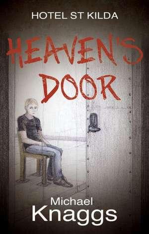 Heaven's Door de Michael Knaggs