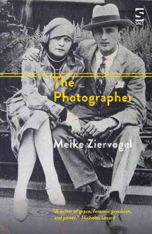 The Photographer de Meike Ziervogel