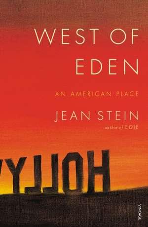 West of Eden de Jean Stein