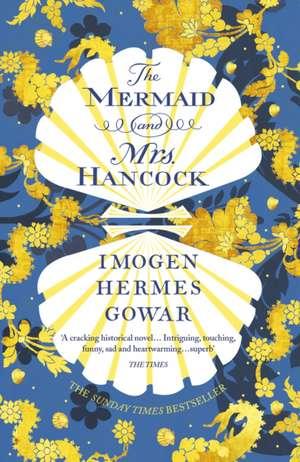 The Mermaid and Mrs Hancock de Imogen Hermes Gowar