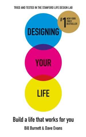 Designing Your Life de Bill Burnett
