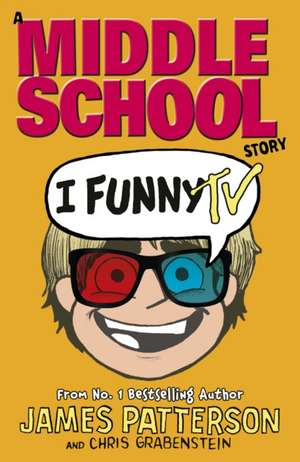 I Funny TV de James Patterson
