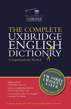 The Unabridged Uxbridge English Dictionary