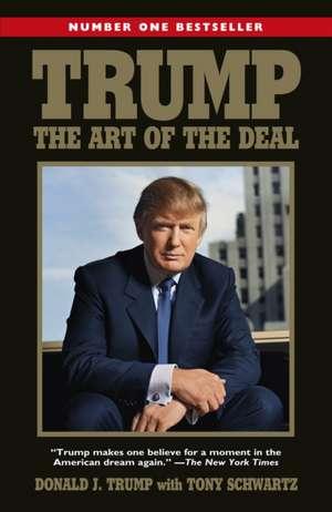 Trump: The Art of the Deal de Donald J. Trump