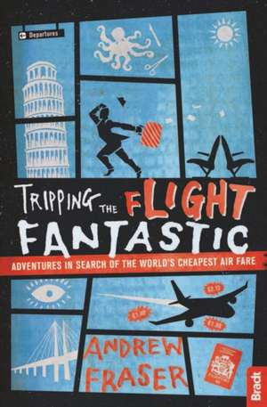 Tripping the Flight Fantastic
