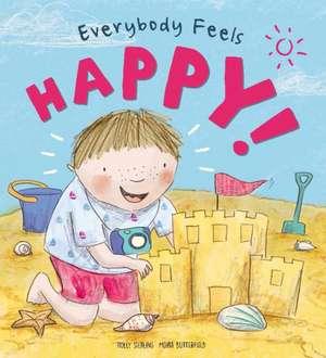 Everybody Feels... Happy