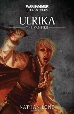 Ulrika the Vampire de Nathan Long