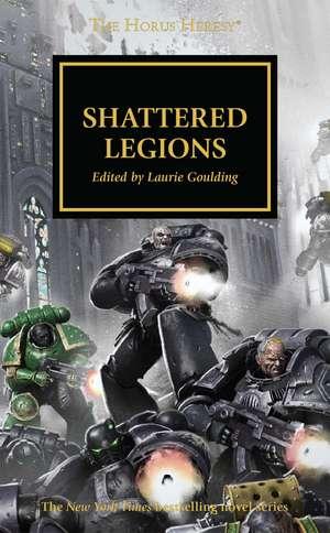 Shattered Legions de Dan Abnett