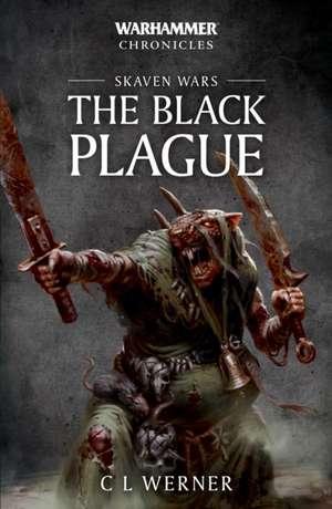 Warhammer Chronicles: Skaven Wars: The Black Plague Trilogy de C L Werner