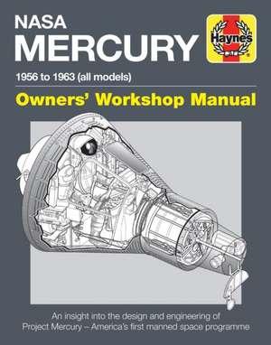 NASA Mercury - 1956 to 1963 (All Models) de David Baker