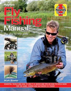 Fly Fishing Manual