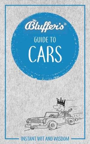 Bluffer's Guide to Cars de Martin Gurdon
