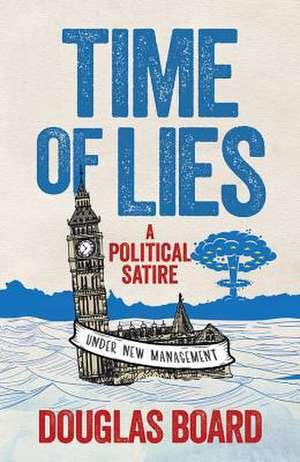 Time of Lies de Douglas Board