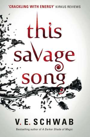 This Savage Song de Victoria Schwab