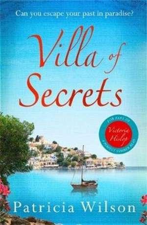 Villa of Secrets de Patricia Wilson