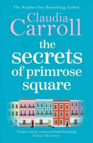The Secrets of Primrose Square de Claudia Carroll