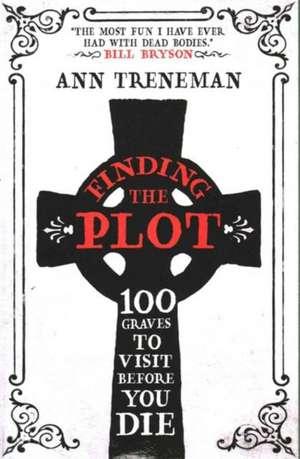 Finding The Plot de Ann Treneman