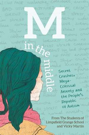 M in the Middle de  The Students of Limpsfield Grange School