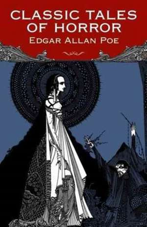 Classic Horror Stories de Edgar Allan Poe