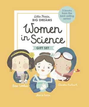Little People, Big Dreams: Women in Science de Isabel Sanchez Vegara