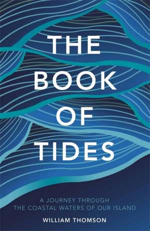 Thomson, W: The Book of Tides de William Thomson
