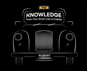 The Knowledge de Robert Lordan