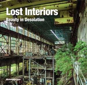 Lost Interiors: Beauty in Desolation de Flame Tree Studio