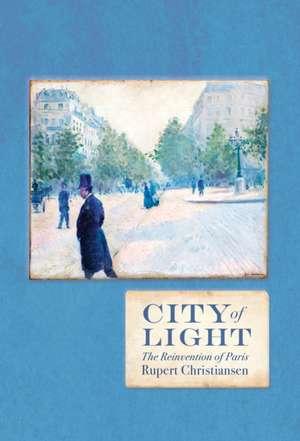 City of Light de Rupert Christiansen