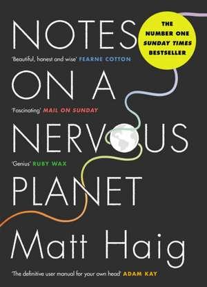 Notes On A Nervous Planet de Matt Haig