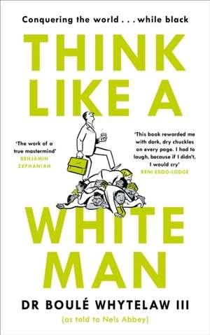 Think Like a White Man de Boulé Whytelaw