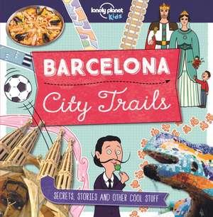 City Trails - Barcelona de Lonely Planet