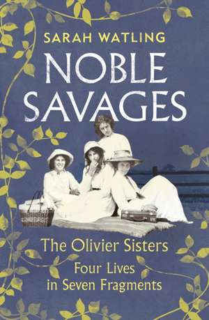 Noble Savages de Sarah Watling