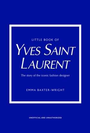 Little Book of Yves Saint Laurent imagine