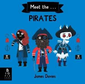 Meet the Pirates de James Davies