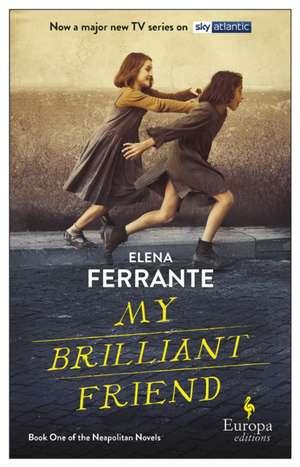 My Brilliant Friend (tv Tie-in) de Elena Ferrante