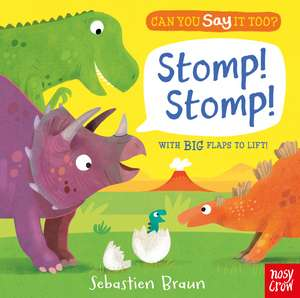 Can You Say It Too? Stomp! Stomp!