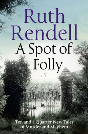 A Spot of Folly