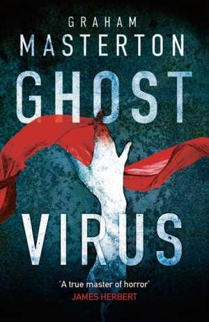 Ghost Virus de Graham Masterton