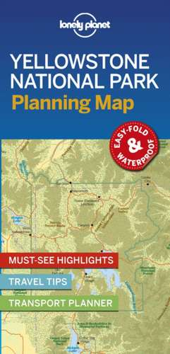 Lonely Planet Yellowstone National Park Planning Map imagine