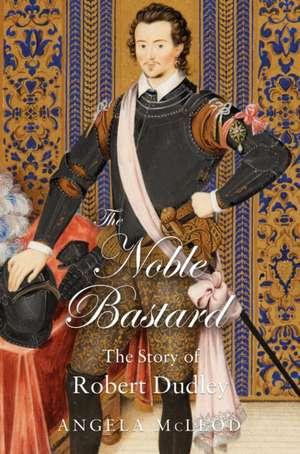 """The Noble Bastard"" de Angela McLeod"