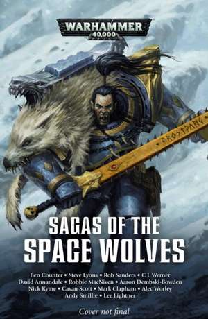 Sagas of the Space Wolves: The Omnibus de Aaron Dembski-Bowden