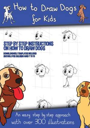 How to Draw Dogs (A how to draw dogs book kids will love) de James Manning