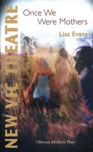 Once We Were Mothers de Lisa Evans