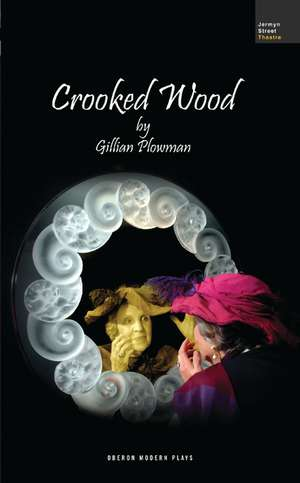 Crooked Wood de Gillian Plowman