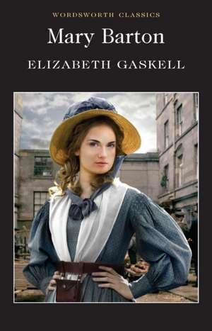 MARY BARTON WORDSWORTH CLASSIC de Elizabeth Gaskell
